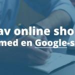 44 % av online shoppare börjar med en Google-sökning